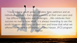 Gina Harper shares her enjoyment for watching youth succeed.